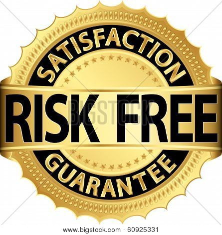 Risk Free Satisfaction Guarantee Golden Sign, Vector Illustration