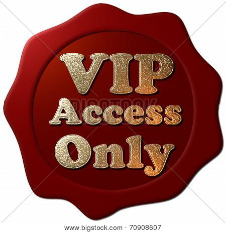 VIP Access Only (Wax Seal)