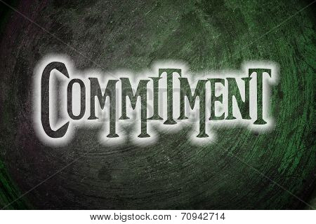 Commitment Concept text on background idea sign poster