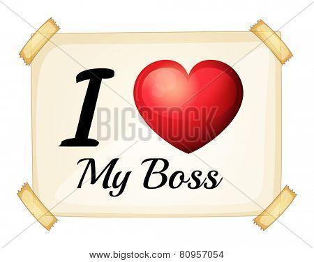 Illustration of I love my Boss sign