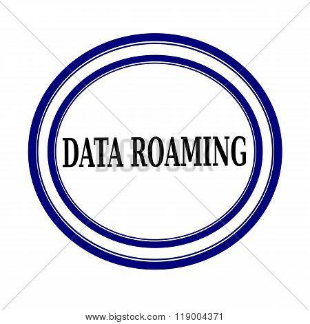 Data Roaming Black Stamp Text On White Backgroud