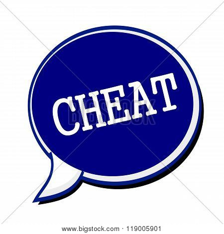 Cheat White Stamp Text On Blueblack Speech Bubble