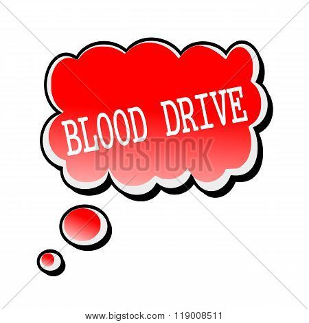 Blood Drive White Stamp Text On Red Speech Bubble