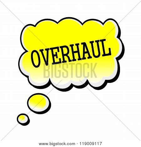 Overhaul Black Stamp Text On Yellow Speech Bubble