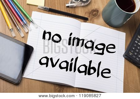 No Image Available - Note Pad With Text