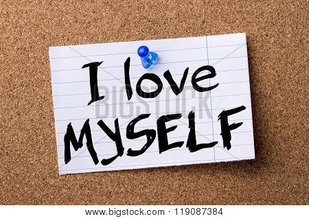 I Love Myself - Teared Note Paper Pinned On Bulletin Board