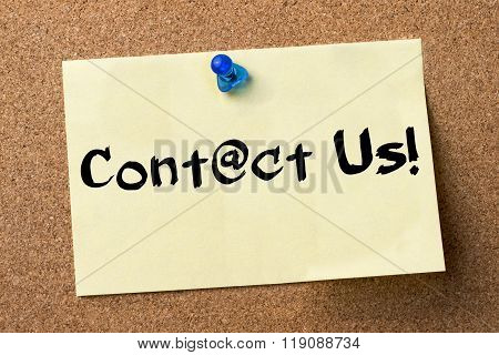 Contact Us! - Adhesive Label Pinned On Bulletin Board