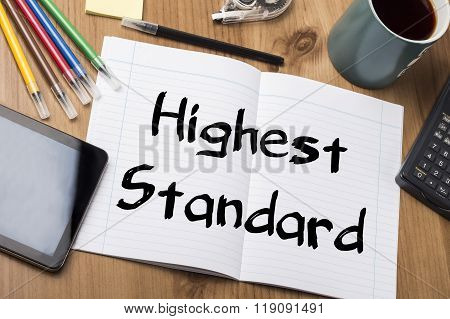 Highest Standard - Note Pad With Text