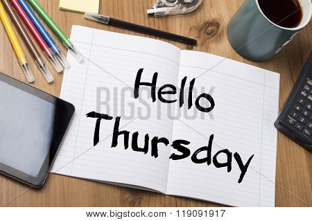 Hello Thursday - Note Pad With Text