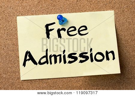 Free Admission - Adhesive Label Pinned On Bulletin Board