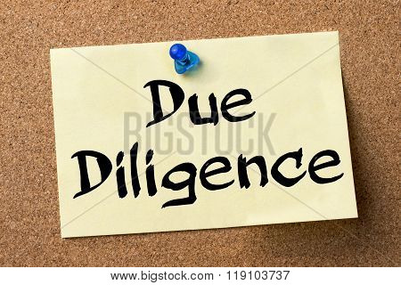 Due Diligence - Adhesive Label Pinned On Bulletin Board