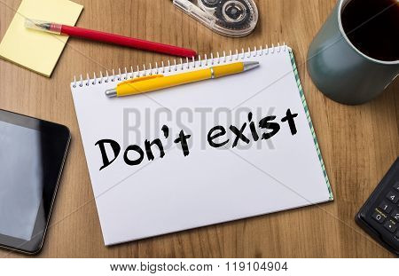 Don't Exist - Note Pad With Text