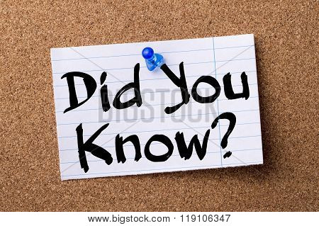 Did You Know? - Teared Note Paper Pinned On Bulletin Board