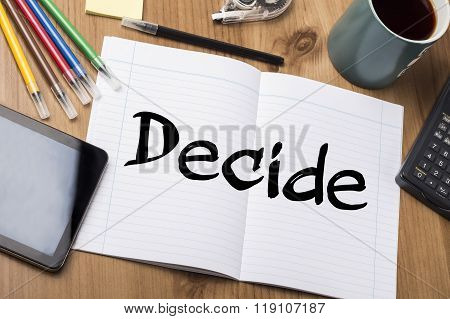 Decide - Note Pad With Text