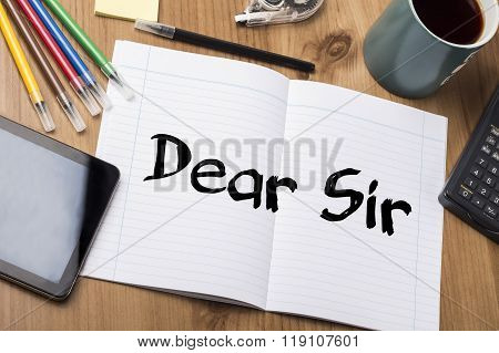 Dear Sir - Note Pad With Text