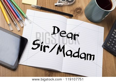 Dear Sir/madam - Note Pad With Text