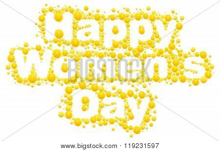 Happy womens day. Yellow mimosa flower. Acacia flower symbol of Womens Day. Lettering text for greet