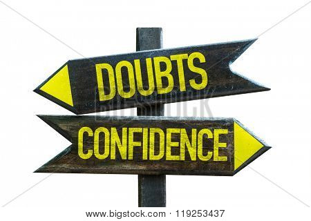 Doubts - Confidence signpost isolated on white background