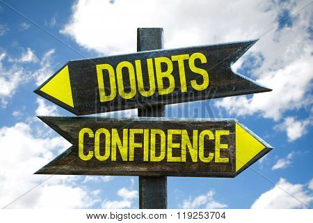 Doubts - Confidence signpost with sky background
