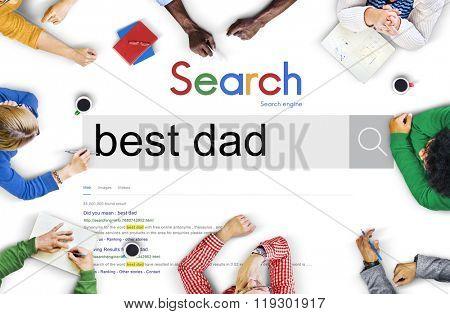 Best Dad Parent Role Model Father Family Concept