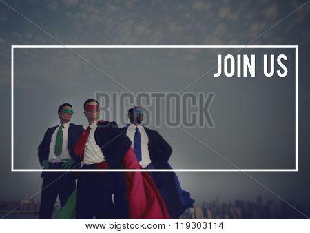 Join Us Invite Membership Company Follow Us Concept