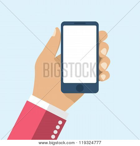 Hand Holding Smartphone. Flat Design, Vector. Phone In Hand Man.