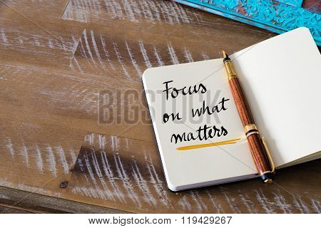 Handwritten Text Focus On What Matters