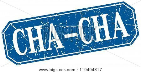 cha-cha blue square vintage grunge isolated sign