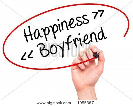 Man Hand Writing Happiness - Boyfriend With Black Marker On Visual Screen.