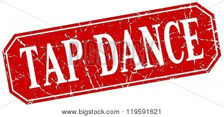 tap dance red square vintage grunge isolated sign
