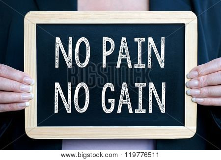 No Pain - No Gain - Businesswoman with chalkboard