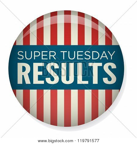 Retro or Vintage Style Super Tuesday Vote or Voting Campaign Election Pin Button or Badge.