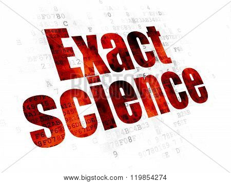 Science concept: Exact Science on Digital background