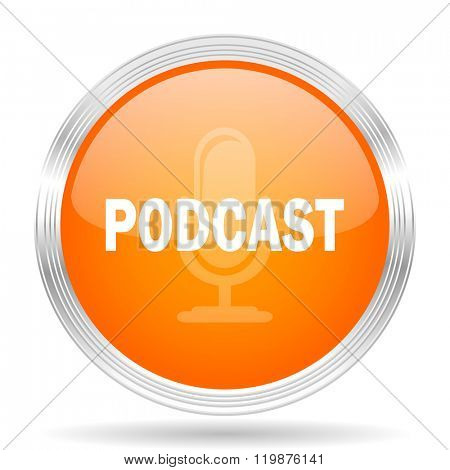 podcast orange silver metallic chrome web circle glossy icon