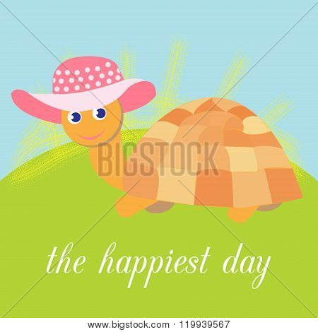 Cute Funny Turtle In Beautiful Hat On A Green Meadow, The Inscription Is The Happiest Day