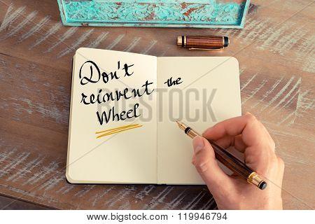 Handwritten Text Don't Reinvent The Wheel