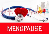 The diagnosis of menopause. Phonendoscope and vaccine with drugs. Medical concept. poster