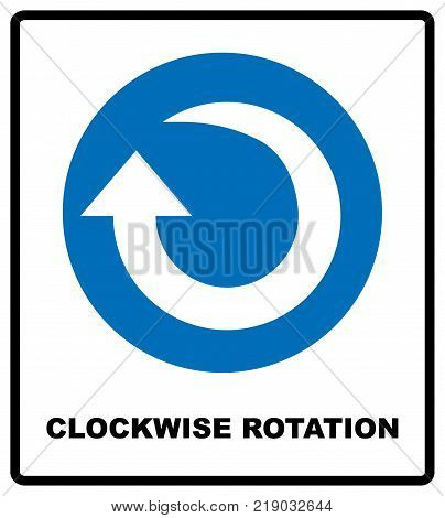 Clockwise rotation arrow icon. Blue mandatory symbol. Vector illustration isolated on white. White simple pictogram. Service banner