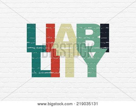 Insurance concept: Painted multicolor text Liability on White Brick wall background