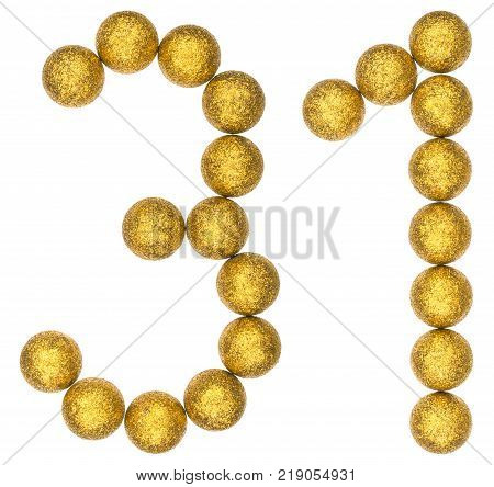 Numeral 31 thirty one from decorative balls isolated on white background