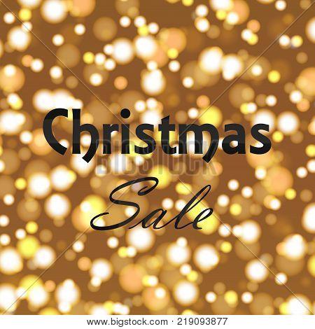 Christmas sale poster on defocused lights background. Vector.