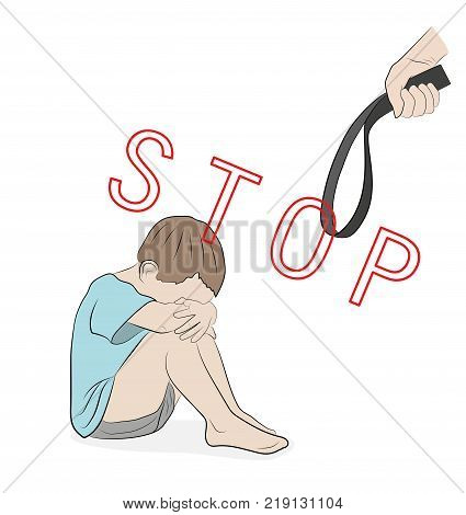 Stop violence against children.Sitting boy crying. the parent holds the strap. vector illustration.