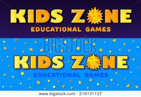 Kids Zone banner in cartoon style with sun. for children's playroom decoration Children Playground. Vector illustration.
