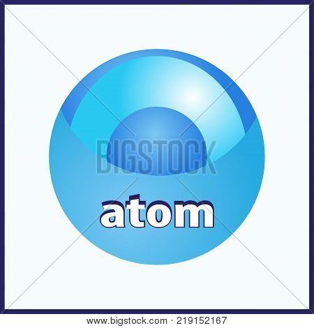Abstract atom with core and orbits with electrons. Vector illustration. 3D chemical technology concept. Molecule model