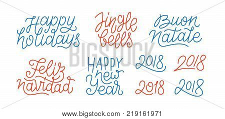 Happy New Year, set of numbers 2018, Feliz Navidad, Buon Natale, Happy Holidays line art calligraphic lettering quotes isolated on white background. Editable stroke. Vector typography design