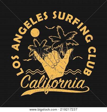 Los angeles surfing club, California grunge print for apparel with shaka - vintage surf hand gesture. Typography graphic for t-shirt with palm tree, gull and sun. Design clothes. Vector illustration.