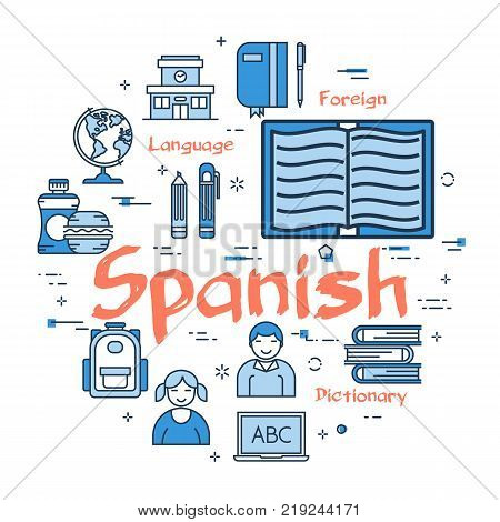 Vector linear blue round concept of Spanisn Subject. Line icons of school lesson in foreign languages, textbooks, dictionaries and teaching aids