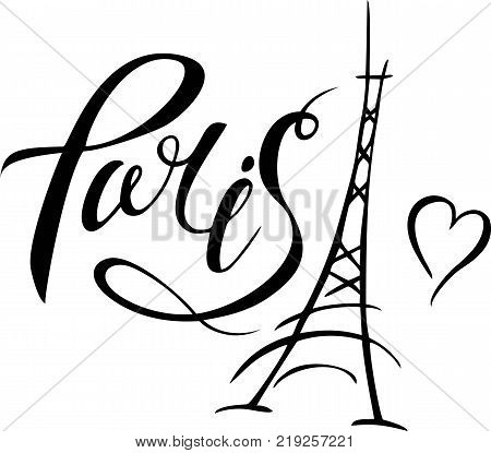 Paris hand drawn vector lettering and Eiffel Tower. Modern calligraphy brush lettering. Paris ink lettering. Design element for cards banners flyers Paris lettering isolated on white background.