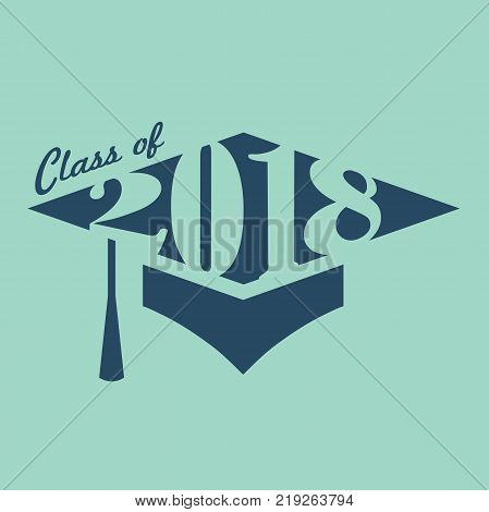Class Of 2018 Congratulations Graduate Typography