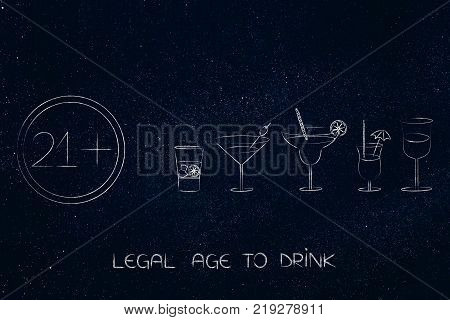 legal age to drink concept: cocktails next to sign with 21 as minimum age number
